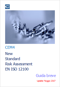 CEM4 New Standard Risk Assessment EN ISO 12100 - Guida breve