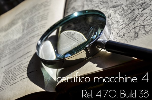 "Certifico Macchine 4 (Rel. 4.7.0 Build 38) Patch 05 ""Enlarge"""